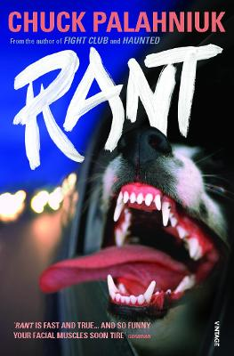 Rant The Oral History of Buster Casey by Chuck Palahniuk