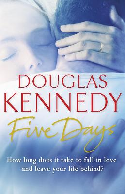 Five Days by Douglas Kennedy
