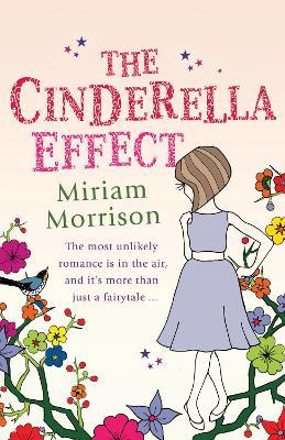 The Cinderella Effect by Miriam Morrison