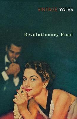 Revolutionary Road by Richard Yates, Lionel Shriver
