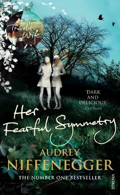 Her Fearful Symmetry by Audrey Niffenegger