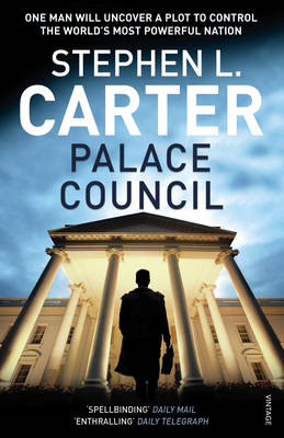 Palace Council by Stephen L Carter