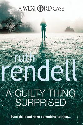 A Guilty Thing Surprised (A Wexford Case) by Ruth Rendell