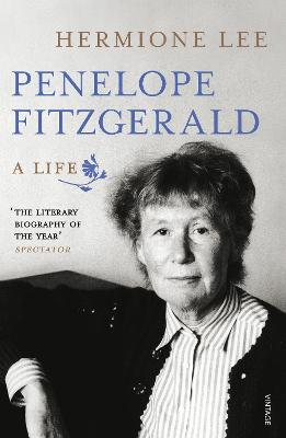 Penelope Fitzgerald A Life by Hermione Lee