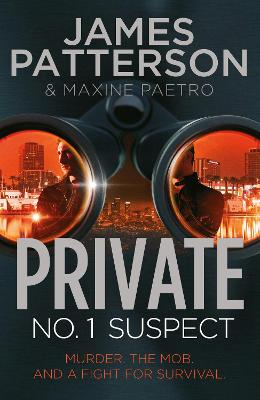 Private: No. 1 Suspect by James Patterson
