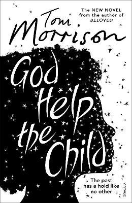God Help the Child by Toni Morrison