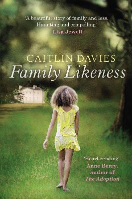 Family Likeness by Caitlin Davies