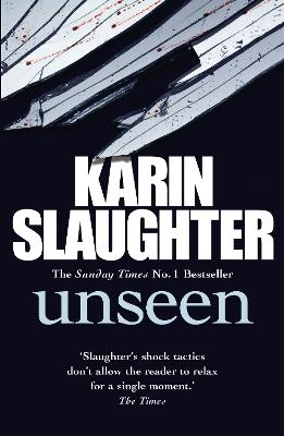 Unseen (Will Trent / Atlanta Series 4) by Karin Slaughter