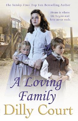 A Loving Family by Dilly Court