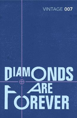 Diamonds are Forever James Bond 007 by Ian Fleming