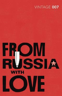 From Russia with Love James Bond 007 by Ian Fleming