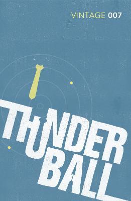 Thunderball James Bond 007 by Ian Fleming