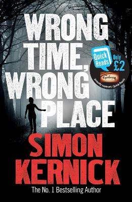 Wrong Time Wrong Place Quick Reads 2013 by Simon Kernick