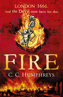 Fire by C. C. Humphreys