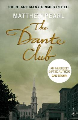 The Dante Club by Matthew Pearl