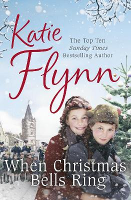 When Christmas Bells Ring by Katie Flynn