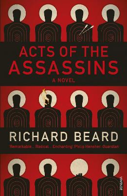 Acts of the Assassins by Richard Beard