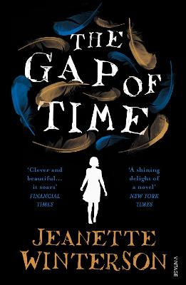 The Gap of Time The Winter's Tale Retold by Jeanette Winterson
