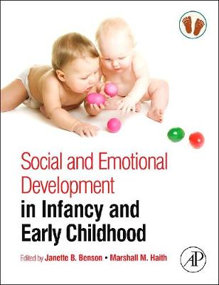 Social and Emotional Development in Infancy and Early Childhood by Janette B. Benson