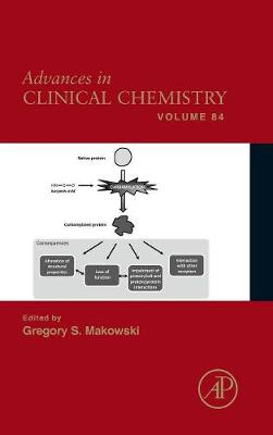 Advances in Clinical Chemistry by Gregory S. (Clinical Laboratory Partners, Newington; Hartford Hospital, Hartford; Department of Laboratory Medicine,  Makowski