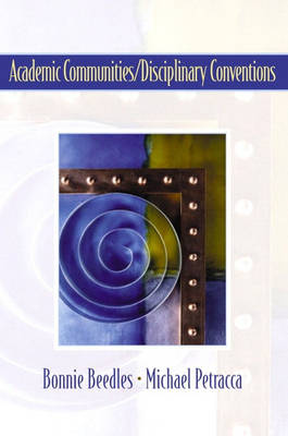 Academic Communities/Disciplinary Conventions by Bonnie Beedles, Michael Petracca
