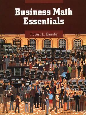 Business Math Essentials by Robert L. Dansby