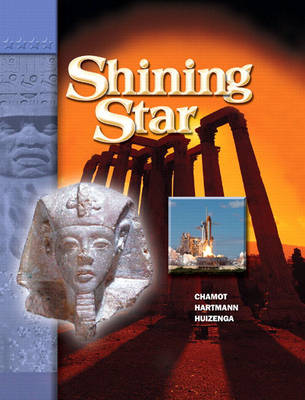 A Shining Star, Level by Anna Uhl Chamot, Pamela Hartmann, Jann Huizenga