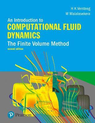 An Introduction to Computational Fluid Dynamics The Finite Volume Method by H. Versteeg, W. Malalasekera