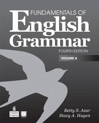 A Fundamentals of English Grammar, Volume by Betty Schrampfer Azar, Stacy A. Hagen