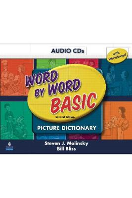 Word by Word Basic with WordSongs Music CD Student Book Audio CD's by Steven J. Molinsky, Bill Bliss