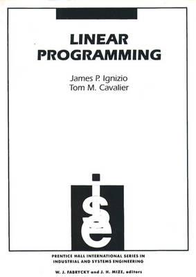 Linear Programming by James P. Ignizio, Tom M. Cavalier