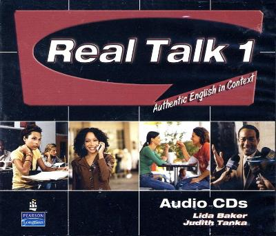 Real Talk 1: Authentic English in Context, Classroom Audio CD by Lida Baker, Judith Tanka