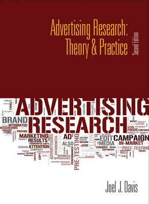 Advertising Research Theory & Practice by Joel J. Davis