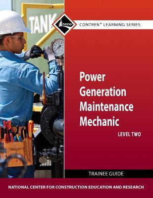 Power Gen Maint Mech Lev 2 TG by NCCER