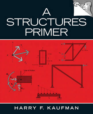 A Structures Primer by Harry F. Kaufman