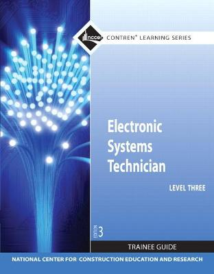 Electronic Systems Technician Level 3 Trainee Guide, Paperback by NCCER