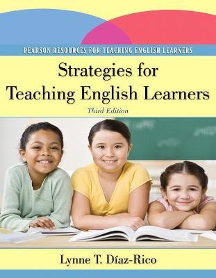 Strategies for Teaching English Learners by Lynne T. Diaz-Rico