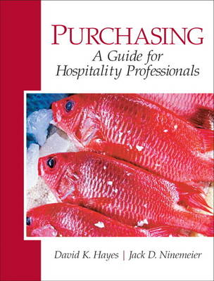 Purchasing A Guide for Hospitality Professionals by David K. Hayes, Jack D. Ninemeier