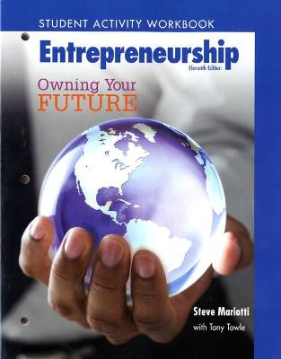 Student Activity Workbook for Entrepreneurship Owning Your Future (High School Workbook) by Steve Mariotti