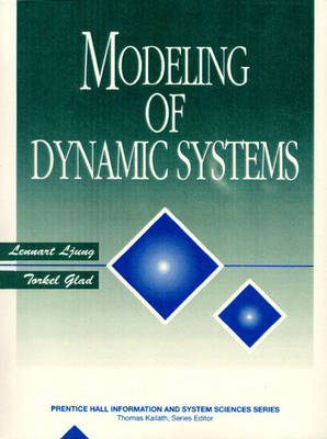Modeling of Dynamic Systems by Lennart Ljung, Torkel Glad