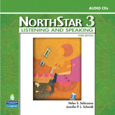NorthStar, Listening and Speaking 3, Audio CDs (2) by Helen S. Solorzano, Jennifer P. L. Schmidt