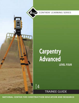 Carpentry Advanced Level 4 Trainee Guide, Paperback by NCCER