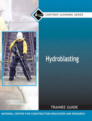 43101-07 Hydroblasting Trainee Guide, Paperback by NCCER