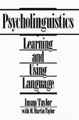 Psycholinguistics by Insup Taylor