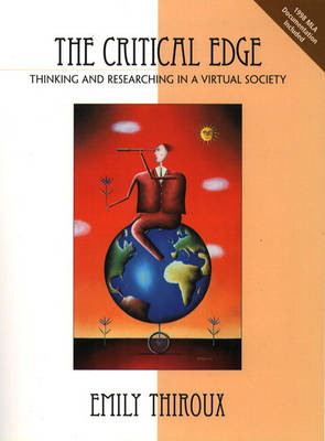 The Critical Edge Thinking and Researching in a Virtual Society by Emily Thiroux