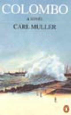 Colombo A Novel by Carl Muller
