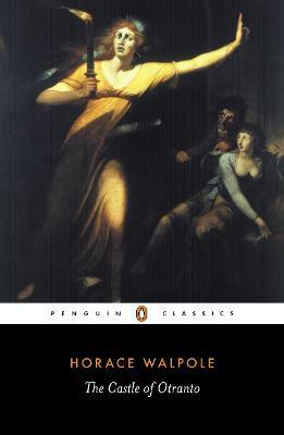The Castle of Otranto by Horace Walpole, Michael Gamer, Michael Gamer