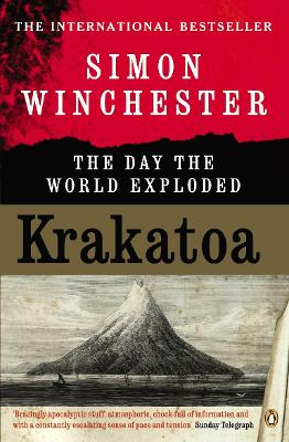 Krakatoa The Day the World Exploded by Simon Winchester