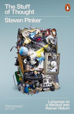The Stuff of Thought Language as a Window into Human Nature by Steven Pinker