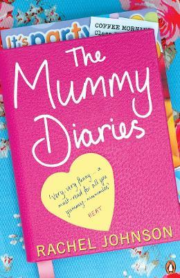 The Mummy Diaries by Rachel Johnson